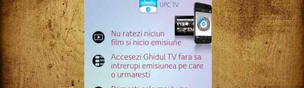 Aplicatia UPC TV Romania ajunge pe Google Play